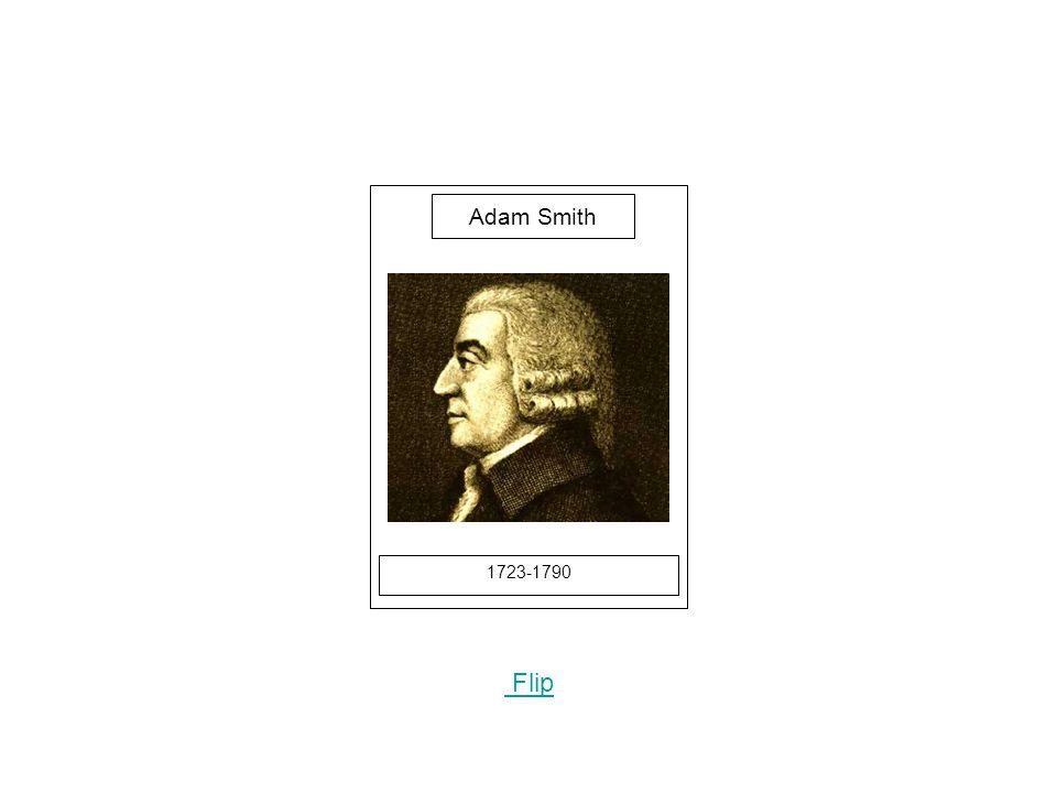 1723-1790 Flip Adam Smith