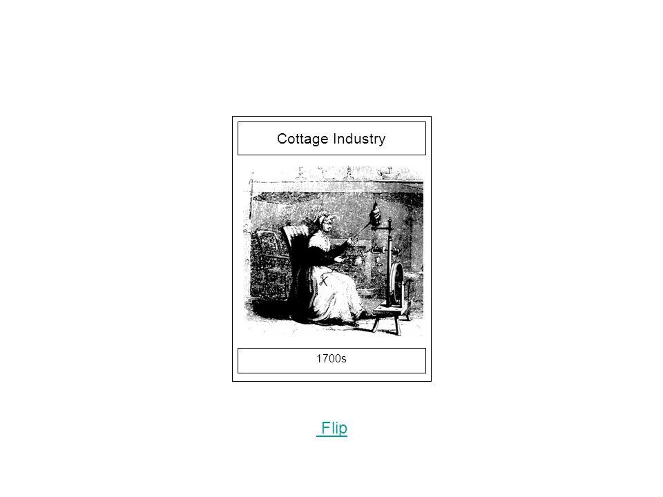 1700s Flip Cottage Industry
