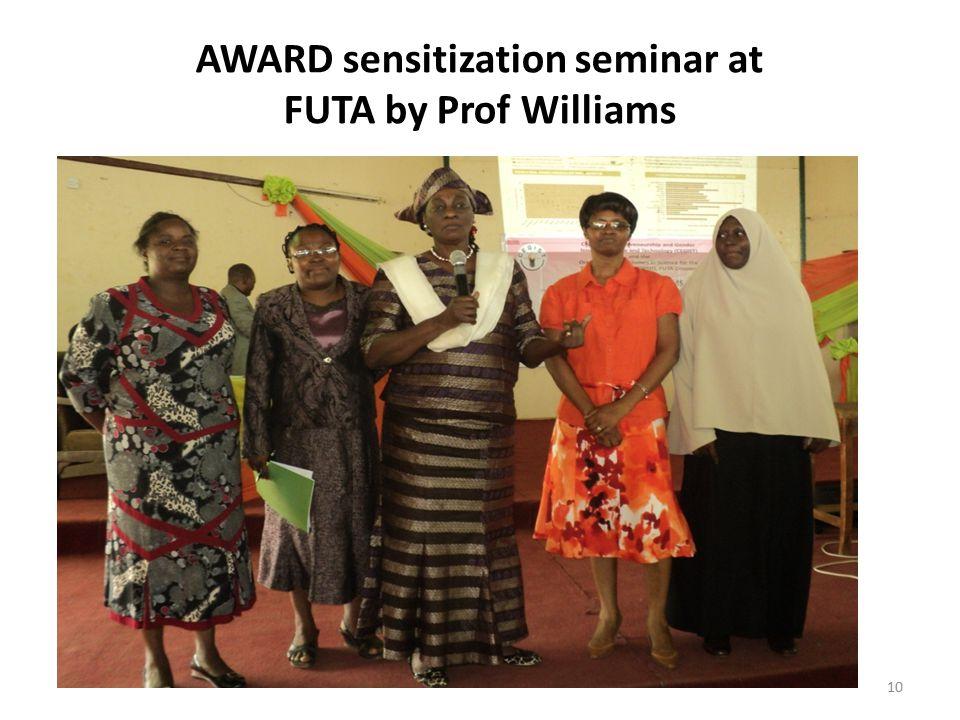 10 AWARD sensitization seminar at FUTA by Prof Williams