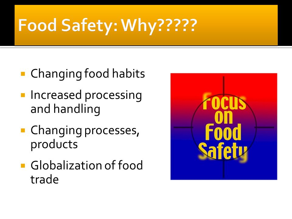  Improved monitoring system  Active and Passive Surveillance  Annual Audit  Good food traceability and recall plan