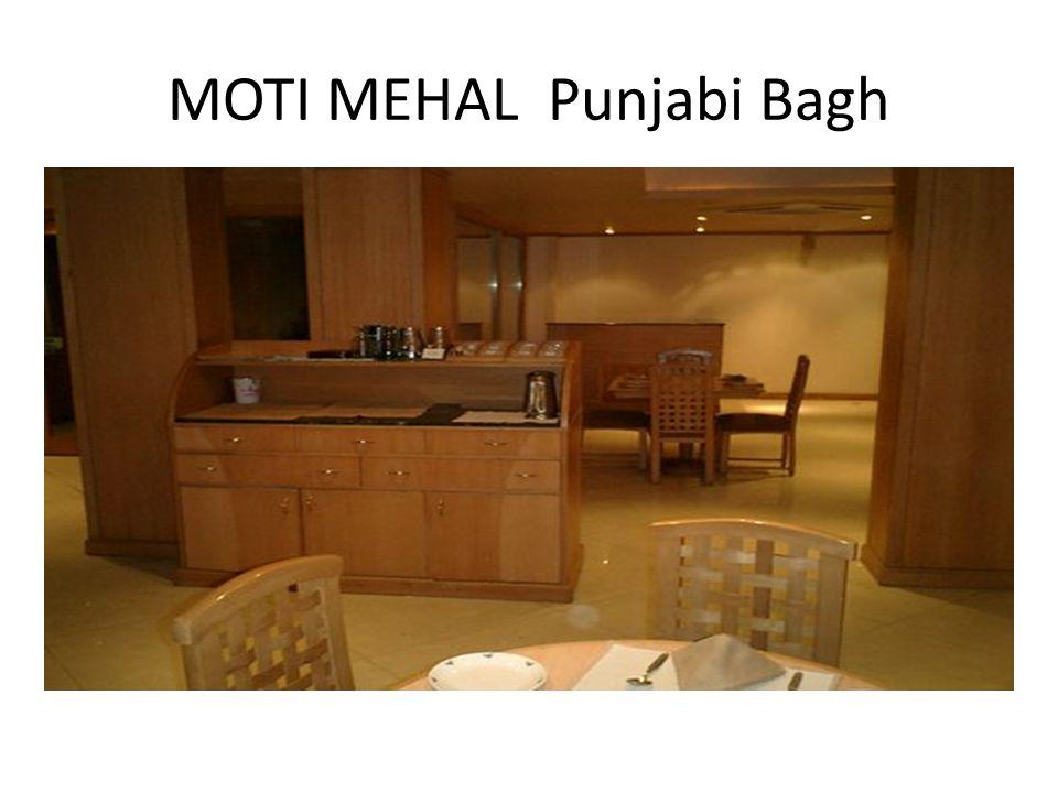 MOTI MEHAL Punjabi Bagh