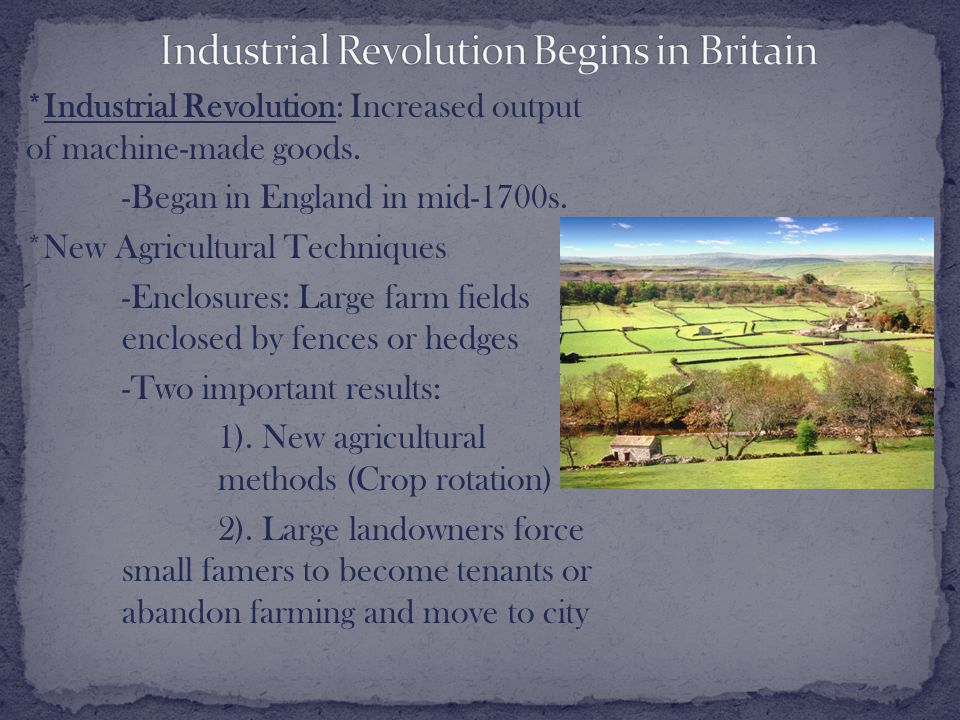 * Why did industrialization begin in Great Britain.