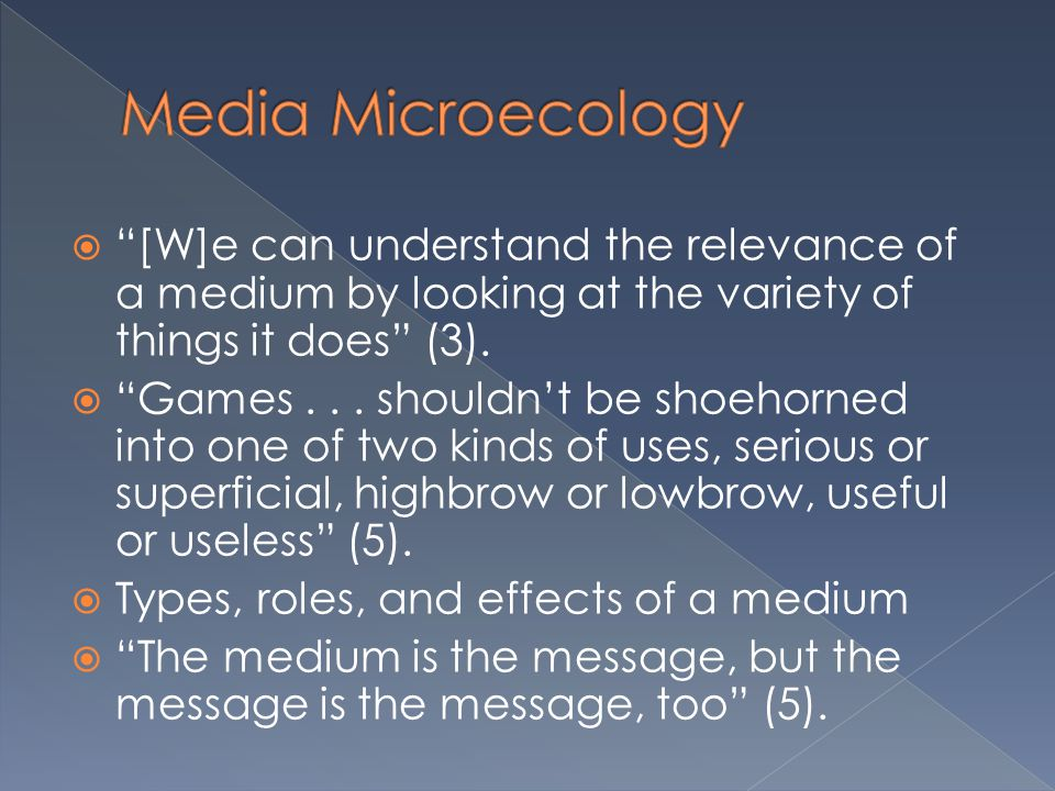  Given the title of the book and his description of his aims in creating a media microecology, he seems less concerned with how to do things with video games than what are things video games can do  He picks 20, though there are surely others.