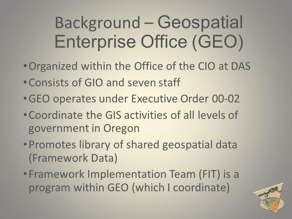 Oregon's Framework Themes See http://www.oregon.gov/DAS/CIO/GEO/pages/fit/fit.aspx