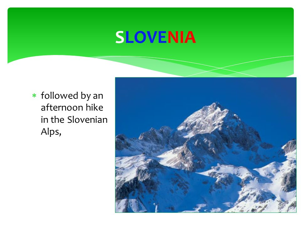  followed by an afternoon hike in the Slovenian Alps, SLOVENIA