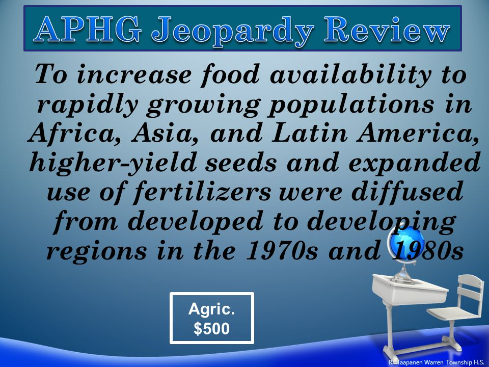 To increase food availability to rapidly growing populations in Africa, Asia, and Latin America, higher-yield seeds and expanded use of fertilizers we