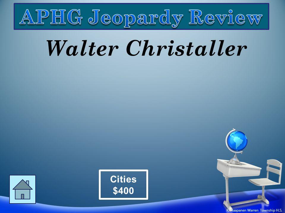 Walter Christaller Cities $400 R. Haapanen Warren Township H.S.