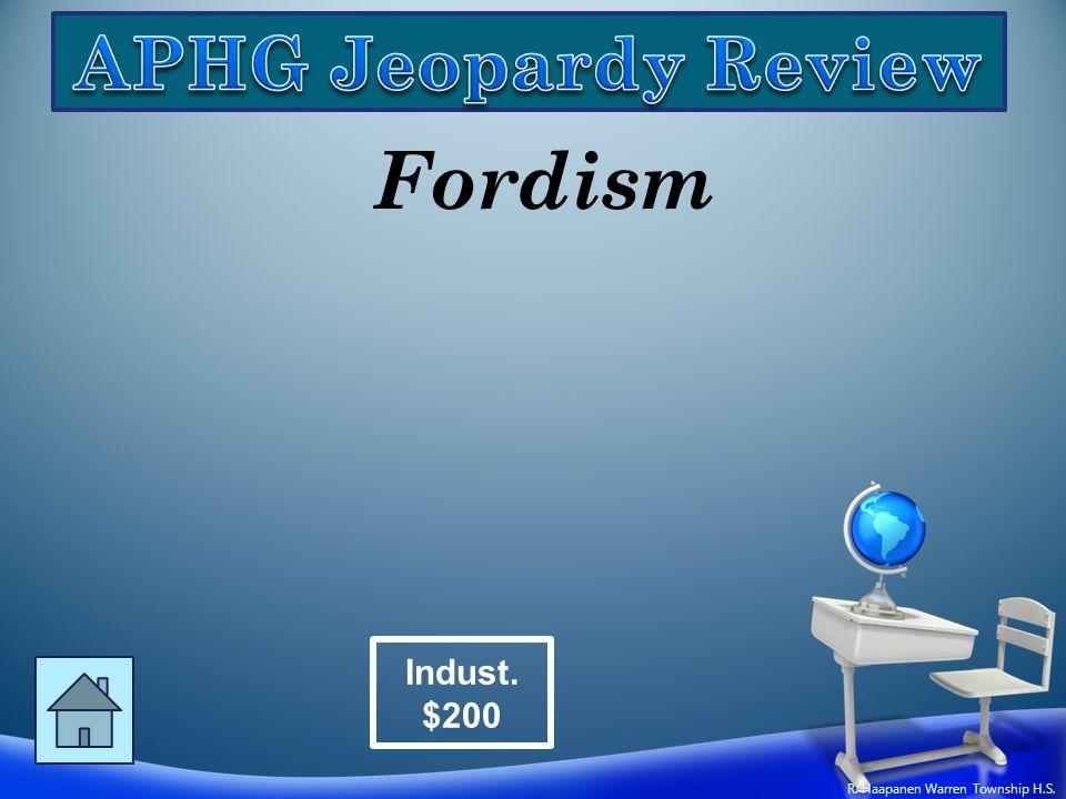 Fordism Indust. $200 R. Haapanen Warren Township H.S.