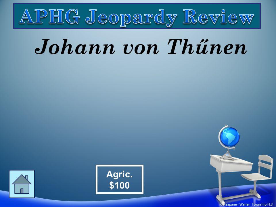 Johann von Thűnen Agric. $100 R. Haapanen Warren Township H.S.