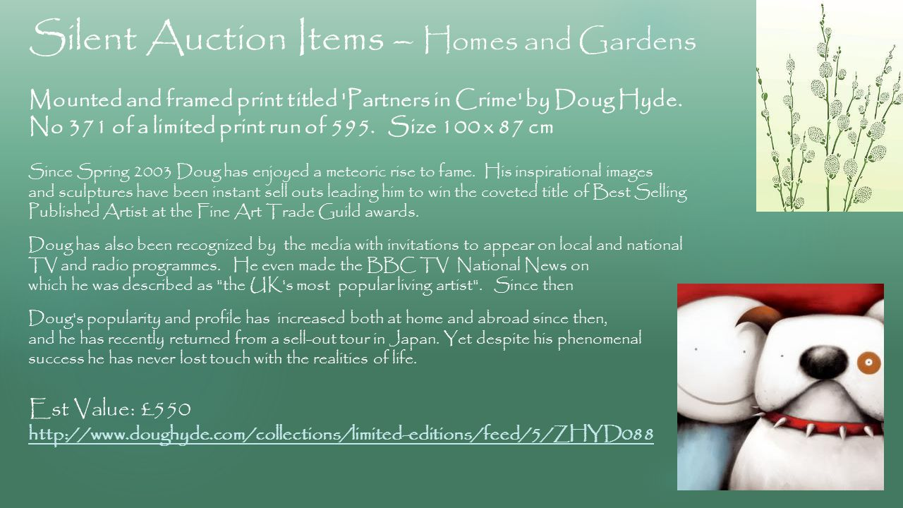 Silent Auction Items – Homes and Gardens Mounted and framed print titled Partners in Crime by Doug Hyde.