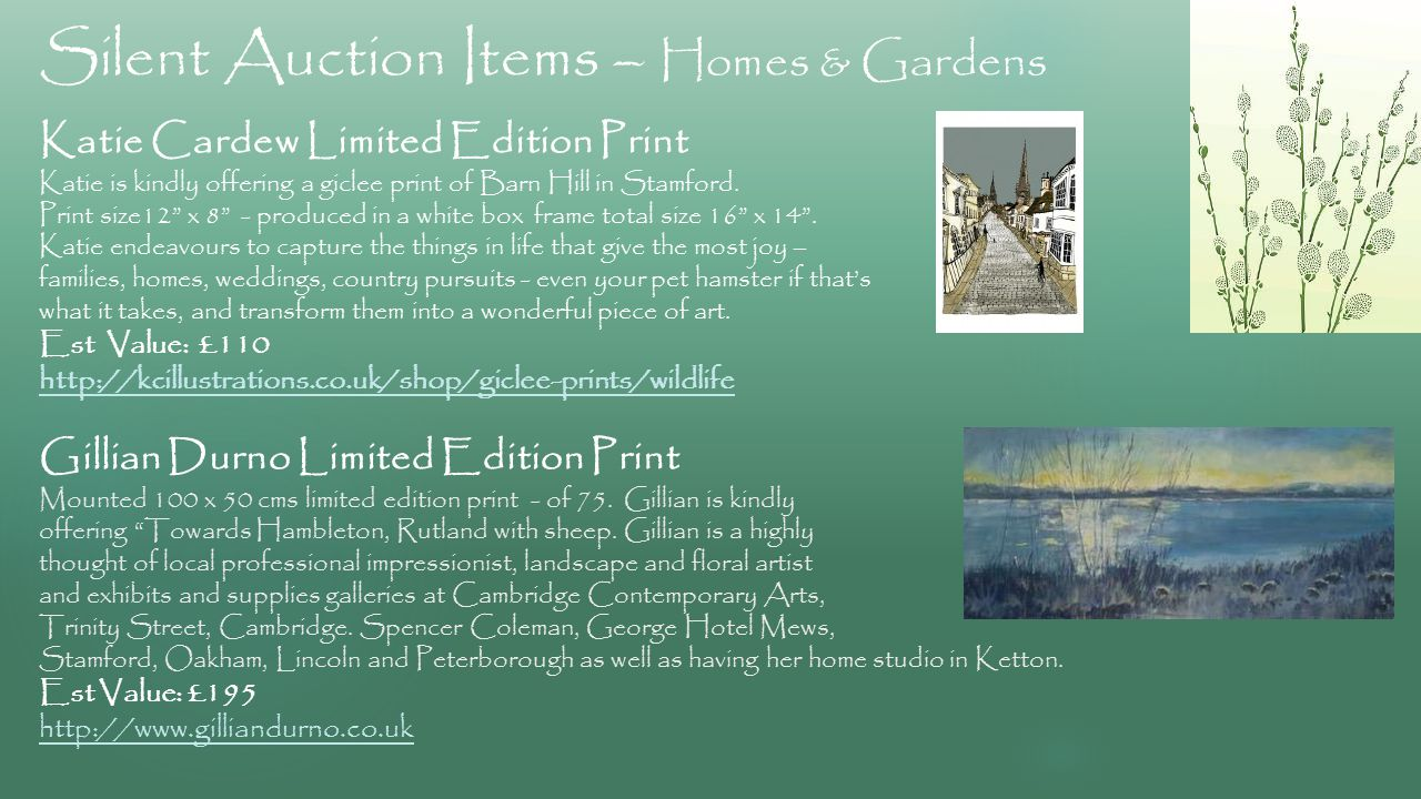 Silent Auction Items – Homes & Gardens Katie Cardew Limited Edition Print Katie is kindly offering a giclee print of Barn Hill in Stamford.