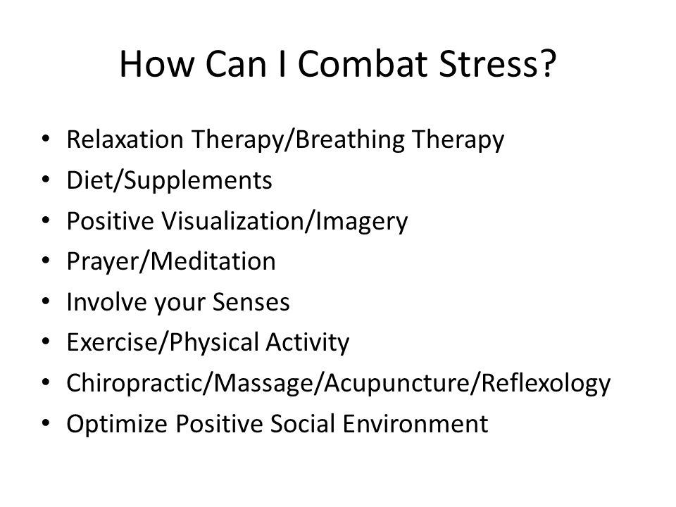How Can I Combat Stress.