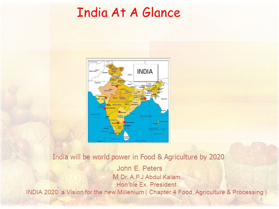 John E. Peters M Dr. A.P.J Abdul Kalam Hon'ble Ex. President INDIA 2020 a Vision for the new Millenium ( Chapter 4 Food, Agriculture & Processing ) In