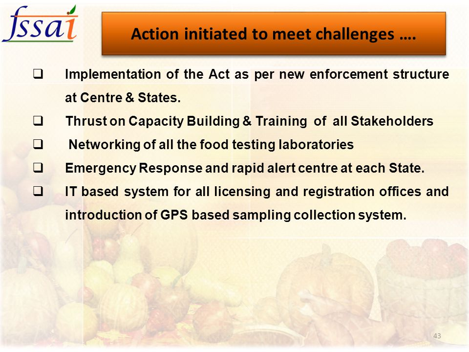  Implementation of the Act as per new enforcement structure at Centre & States.  Thrust on Capacity Building & Training of all Stakeholders  Networ