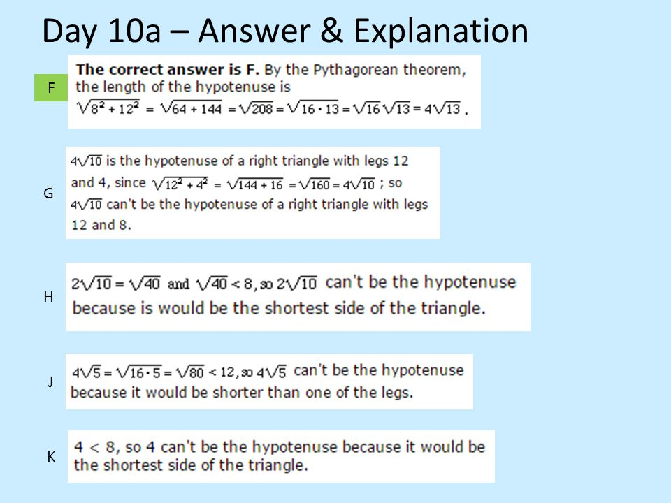 F G H J Day 10a – Answer & Explanation K