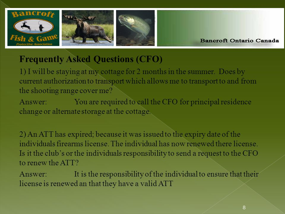 Frequently Asked Questions (CFO) 1) I will be staying at my cottage for 2 months in the summer.