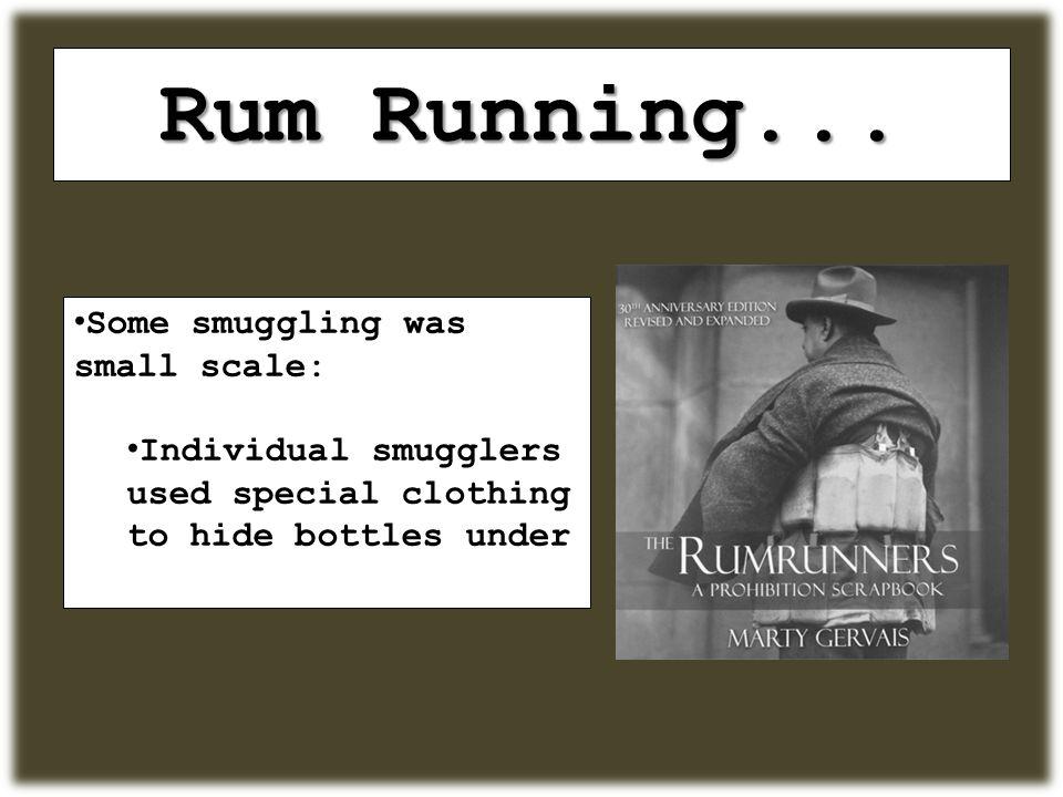Rum Running...