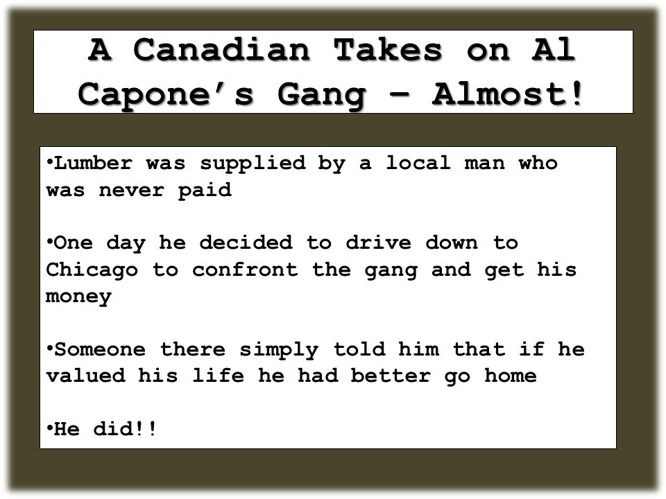 A Canadian Takes on Al Capone's Gang – Almost.