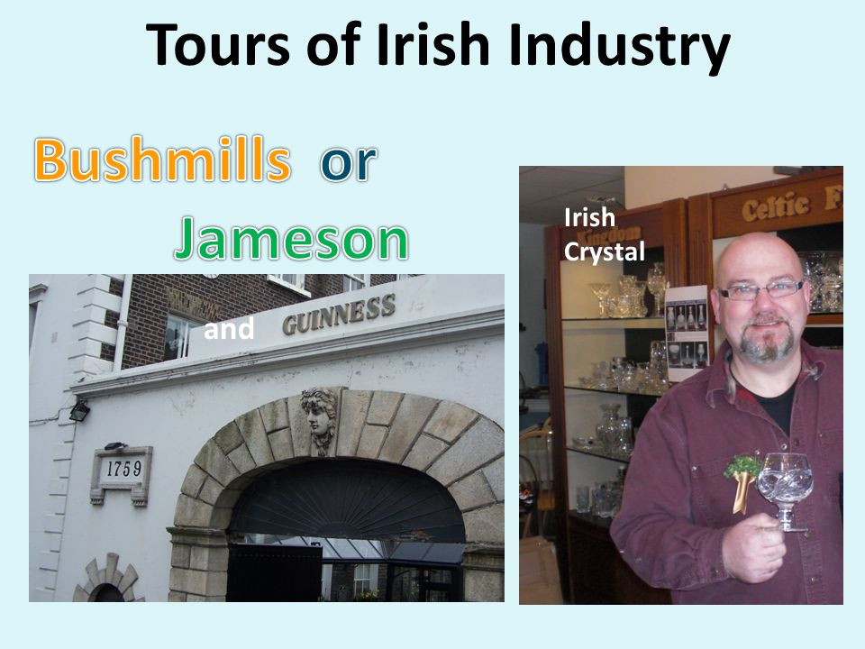Tours of Irish Industry Irish Crystal and