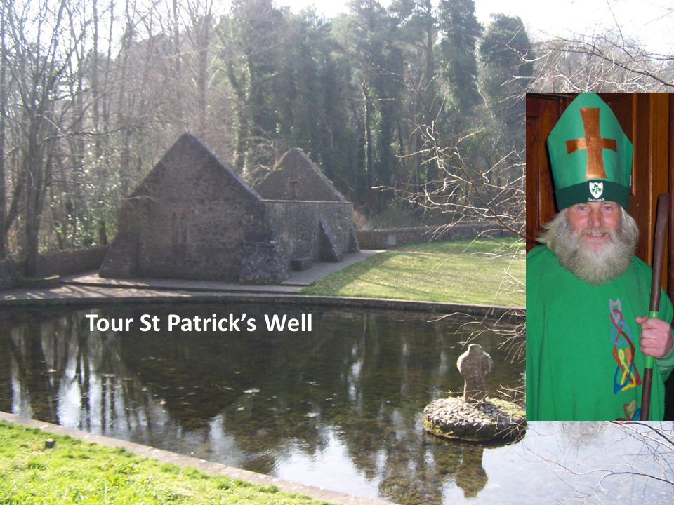Tour St Patrick's Well