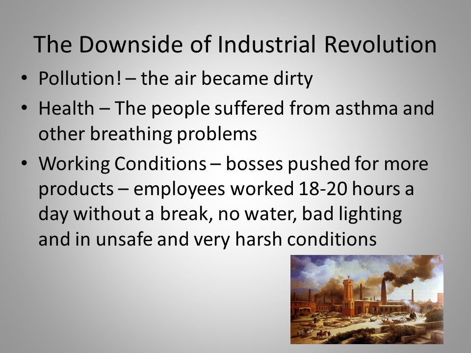 The Downside of Industrial Revolution Pollution.