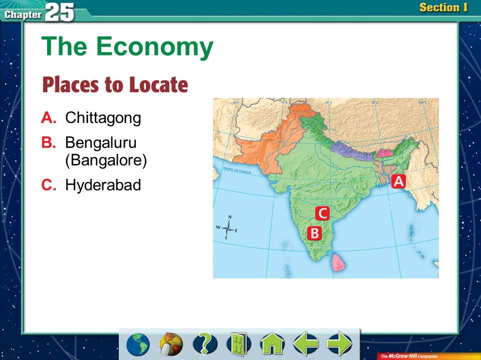 Section 1-GTR A.Chittagong The Economy B.Bengaluru (Bangalore) C.Hyderabad
