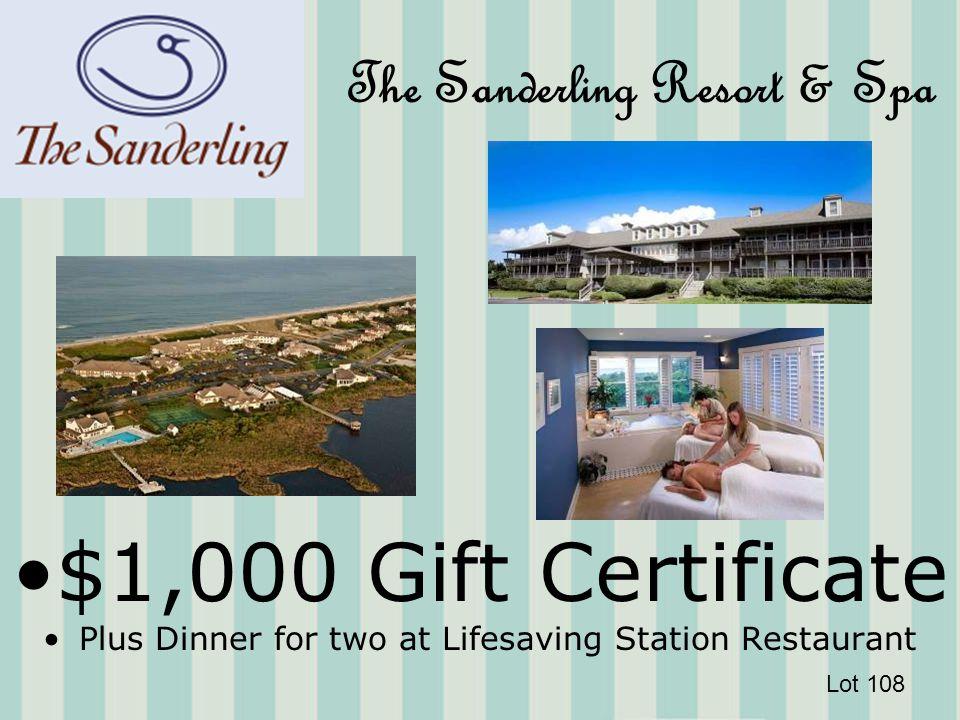 The Sanderling Resort & Spa $1,000 Gift Certificate Plus Dinner for two at Lifesaving Station Restaurant Lot 108