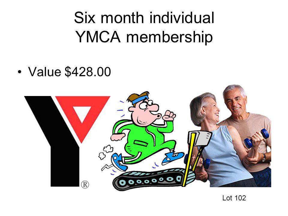 Six month individual YMCA membership Value $428.00 Lot 102