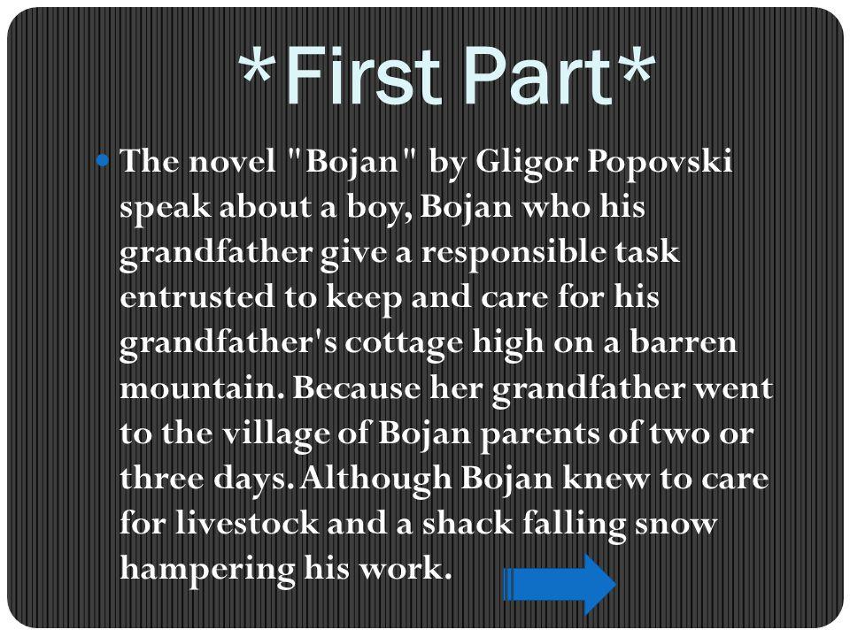 *First Part* The novel