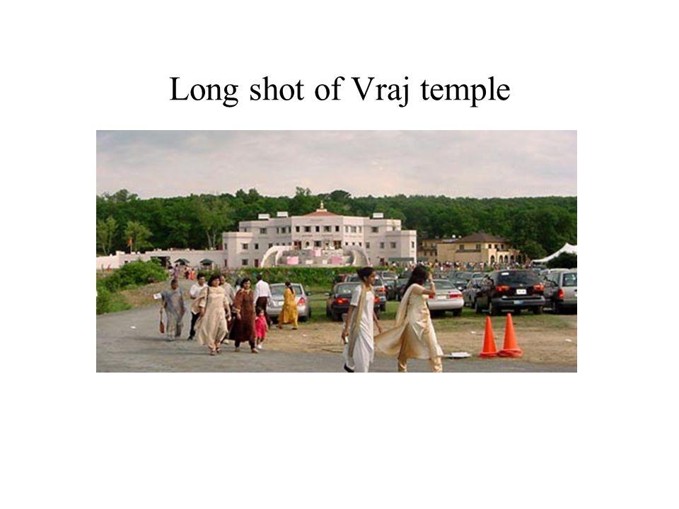 Long shot of Vraj temple