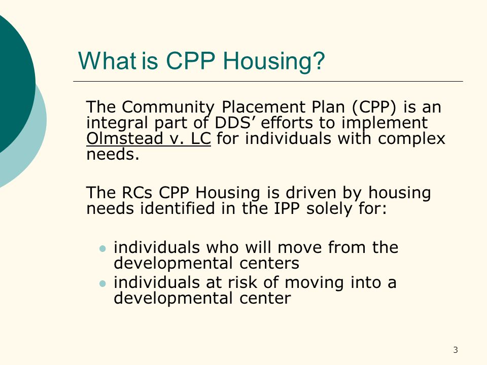 3 What is CPP Housing.