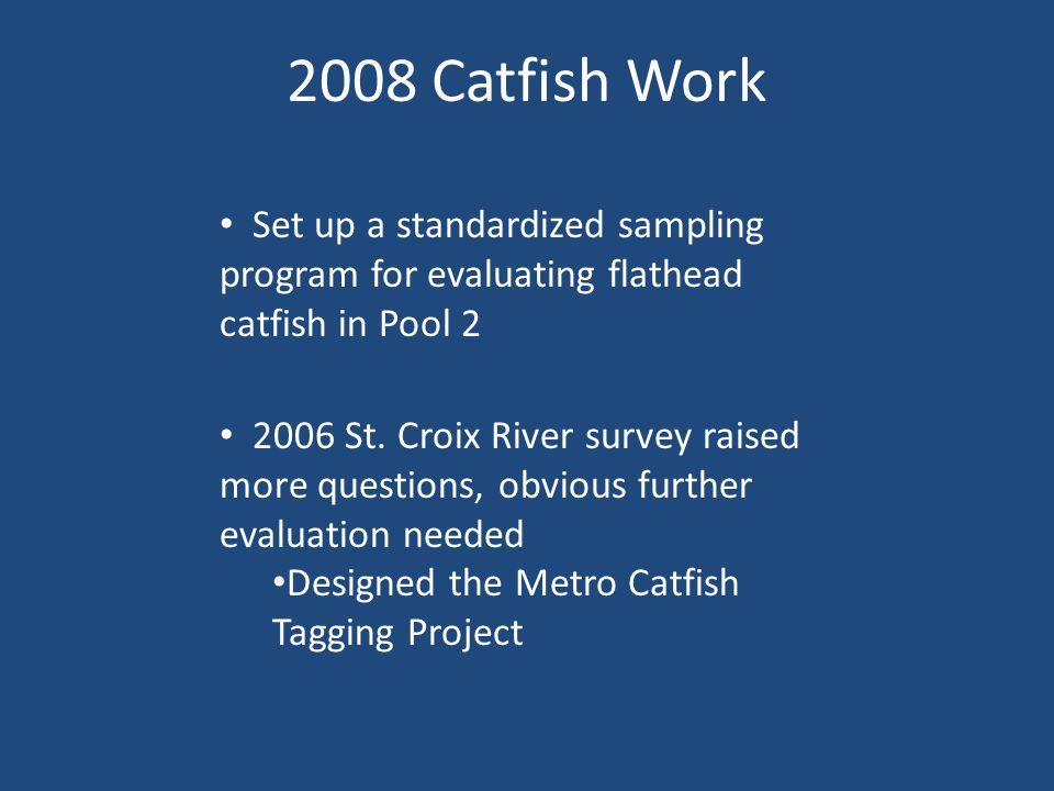 Metro Catfish Angler Diary Results, 2009 MINNESOTA STATUTE 84.0872 SPECIFIC LOCATION DATA.