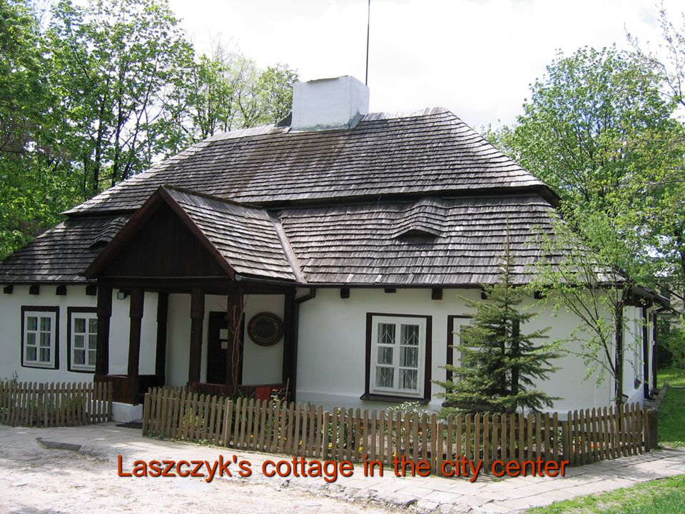 Laszczyk s cottage in the city center