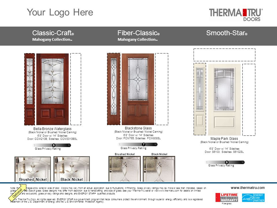 Classic-Craft ® Fiber-Classic ® Smooth-Star ® Mahogany Collection ™ Mahogany Collection ™ ©2014 Therma-Tru Corp.
