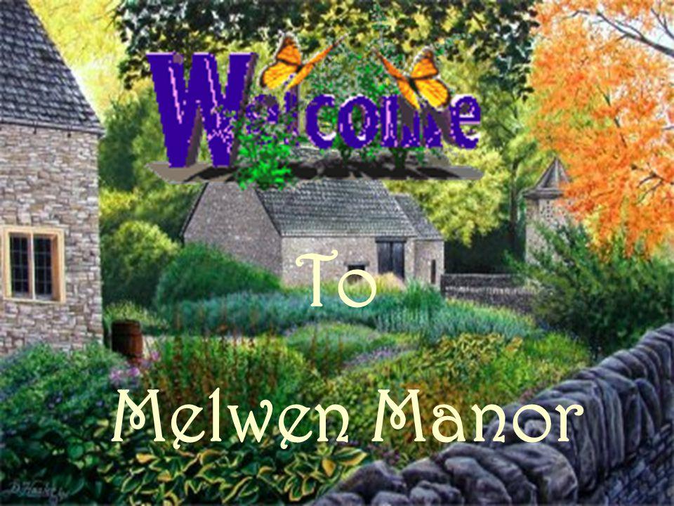 To Melwen Manor