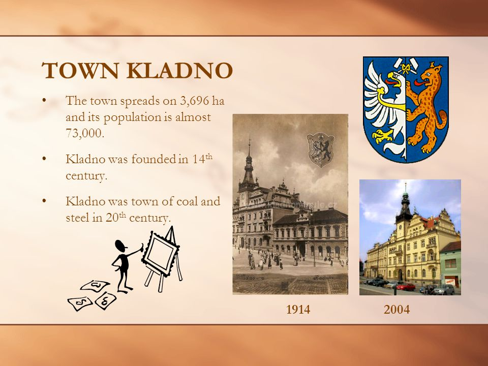 TOWN KLADNO The town spreads on 3,696 ha and its population is almost 73,000.
