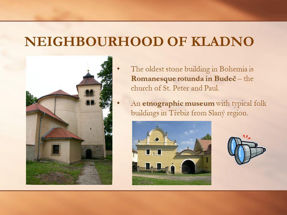 NEIGHBOURHOOD OF KLADNO Romanesque rotunda in BudečThe oldest stone building in Bohemia is Romanesque rotunda in Budeč – the church of St.