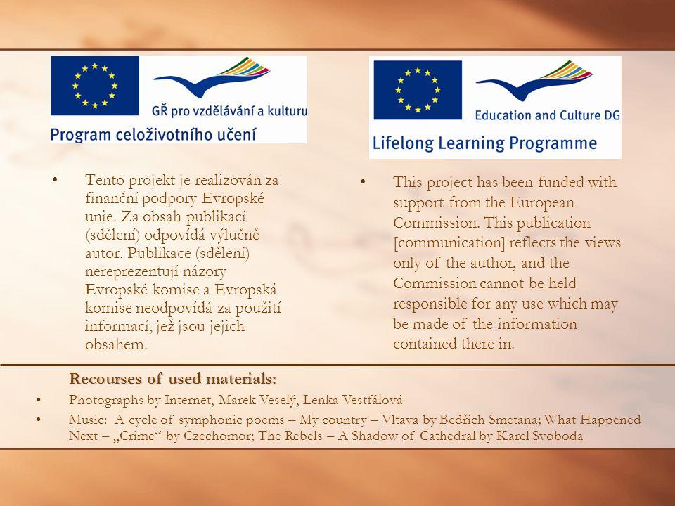 Tento projekt je realizován za finanční podpory Evropské unie.