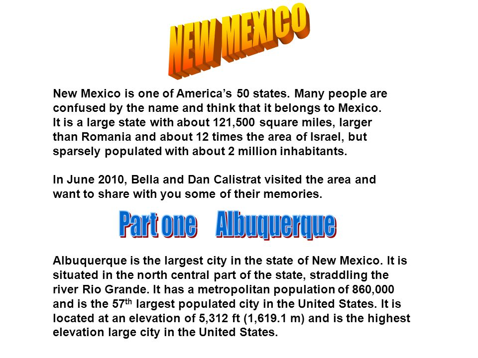 New Mexico is one of America's 50 states.