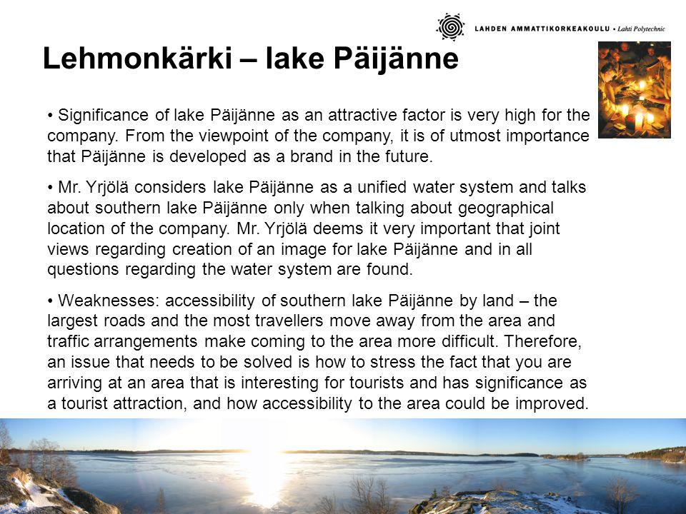 Lehmonkärki – lake Päijänne Significance of lake Päijänne as an attractive factor is very high for the company.