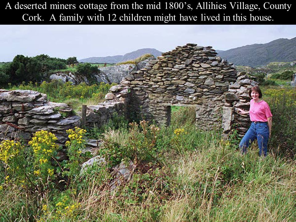 A deserted miners cottage from the mid 1800's, Allihies Village, County Cork.