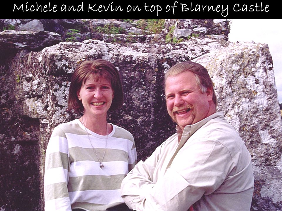 Michele and Kevin on top of Blarney Castle