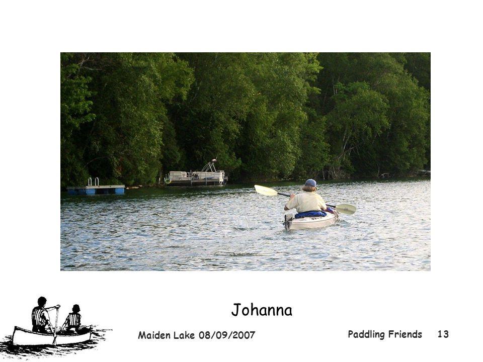 Maiden Lake 08/09/2007 Paddling Friends13 Johanna