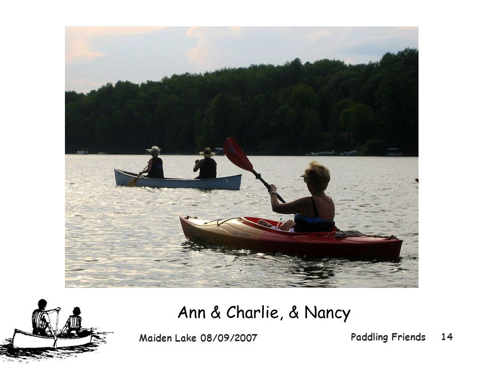 Maiden Lake 08/09/2007 Paddling Friends14 Ann & Charlie, & Nancy
