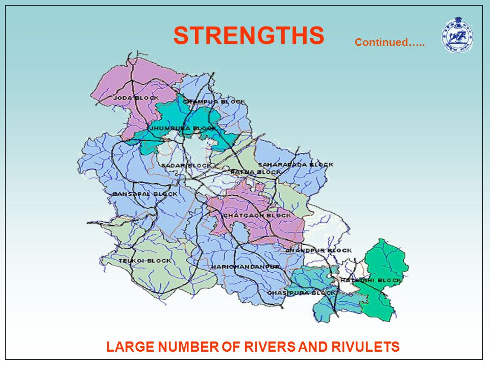 STRENGTHS LARGE NUMBER OF RIVERS AND RIVULETS Continued…..