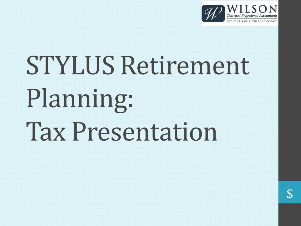 STYLUS Retirement Planning: Tax Presentation