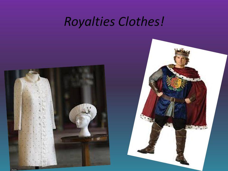 Royalties Clothes!