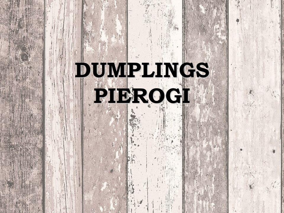 DUMPLINGS PIEROGI