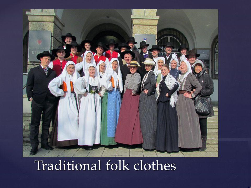 Traditional folk clothes Traditional folk clothes
