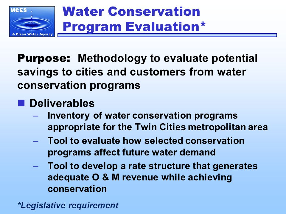 Water Conservation Program Evaluation* Purpose: Methodology to evaluate potential savings to cities and customers from water conservation programs Del
